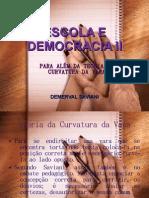 Escola e Democracia II