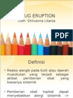 Drug Eruption