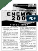 Enem2008 - Prova 04 - Rosa