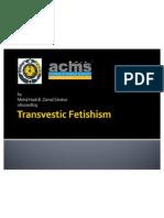 Transvestic Fetishism
