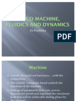 Phaco Machine, Fluidics and Dynamics