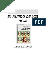 El Mundo de Los No a-Alfred Van Vogt