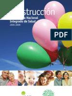 Construccion Sist Nac Integrado Salud 2005-2009-Uruguay