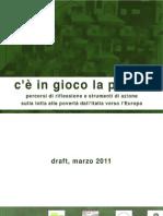 Marzo 2011 Draft - C'è in gioco la povertà