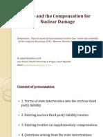 Государственные и дополнительные компенсации перед третьей стороной по гражданской ответственности за ядерный ущерб