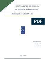 Diagnóstico da cobertura e uso do solo e das áreas de preservação permanente no Município de Colíder - MT 2008