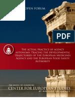 The actual practice of agency autonomy
