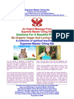 Solutions for a Beautiful Planet - Be Organic Vegan and Loving Kindness - An Urgent Message From Supreme Master Ching Hai
