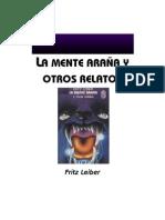 Leiber, Fritz - La Mente Arana y Otros Relatos