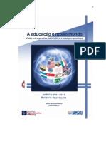 A Educação é o nosso Mundo - Visão Retrospectiva da IAMSCU e suas Perspectivas