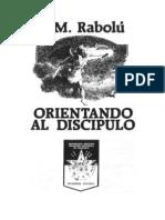 ORIENTANDO AL DISCIPULO - VM Rabolú