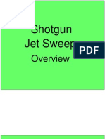 Shotgun Jet Sweep