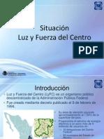 Situacion Luz y Fuerza Del Centro