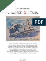 7 mosse per l' Italia