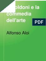 Il Goldoni e La Commedia Dell Arte