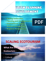 Eco Tourism Planning & Development Scaling & International Issues, National, REgional