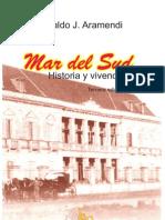 Mar del Sud. Historia y Vivencias.