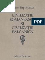Victor Papacostea-Civilizaţie Românească şi Civilizaţie Balcanică