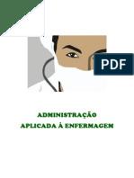 Apostila - Administração Aplicada à Enfermagem