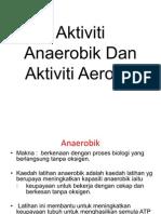 Aktiviti Anaerobik Dan Aktiviti Aerobic