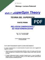 SST - Teoria Del Super Spin, Parte Prima