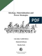 Ideology Power Materialization