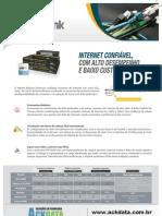 Internet confiável com alto desempenho e baixo custo