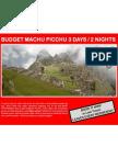 Budget Machu Picchu 3 Days - 2 Nights