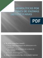 Anemias hemolíticas por alteraciones de enzimas eritrocitarias