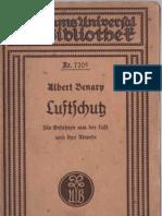 Albert Benary - Luftschutz , Die Gefahren aus der Luft und ihre Abwehr - 3. Auflage