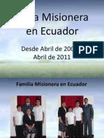 Obra Misionera en Ecuador Abril 2008-Abril 2011