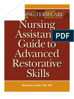 The Long-Term Care Nursing Assistant's Guide to Advanced Restorative Skills