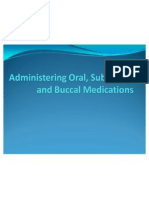 Administering Oral, Sub Lingual and Buccal Medications