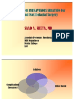Application of IV Sedation in Oral Maxillofacial Surgery