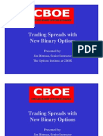 CBOE - Jim Bittman - Trading Spreads With the New Binary Options - August 7 2008