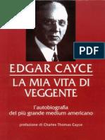 Spiritismo - Ita - G I - La Mia Vita Di Veggente Di Edgar Cayce