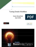 Tuning Oracle Work Flow