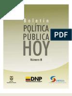 Boletin Politica Publica Hoy 08