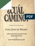 Cuál camino - Luisa Jeter de Walker