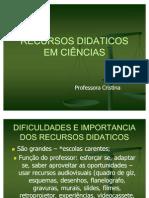 AULA 4 - RECURSOS DIDATICOS EM CIÊNCIAS