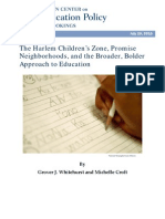 Brookings Institution - The Harlem Children's Zone, Promise Neighborhoods, and the Broader, Bolder Approach to Education By Grover J. Whitehurst and Michelle Croft