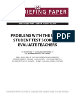 PROBLEMS WITH THE USE OF STUDENT TEST SCORES TO EVALUATE TEACHERS