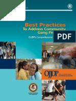 OJJDP 's Comprhenensiv e Gang Model - Best Practices to Address Community Gang Poblems