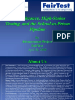 Zero Tolerance, High-Stakes Testing, and the School-to-Prison Pipeline By Advancement Project FairTest April 21, 2010