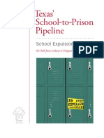 Texas' School-to-Prison Pipeline School Expulsion The Path from Lockout to Dropout -April 2010-TEXAS APPLESEED