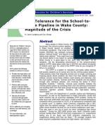 Zero Tolerance for the School-to- Prison Pipeline in Wake County