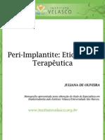 PERI-IMPLANTITE ETIOLOGIA E TERAPÊUTICA