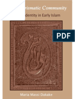 The Charismatic Community - Si'Ite Identity in Early Islam