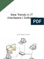 New Trends in IT