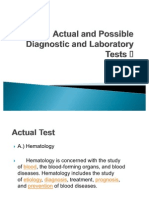 Actual and Possible Diagnostic and Laboratory Tests